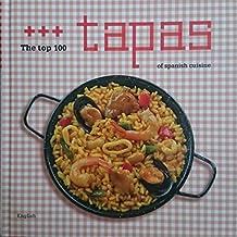 The top 100 tapas of sapanisch cuisine