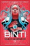 17. Trilogía Binti - Nnedi Okorafor :arrow: 2015