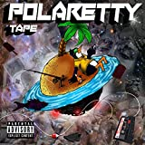 Polaretty Tape [Explicit]