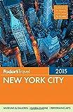 Fodor's New York City 2015 (Full-color Travel Guide)