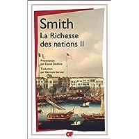 La Richesse des nations. Tome II
