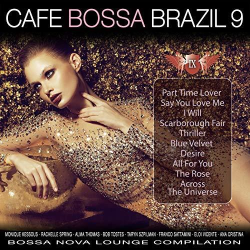 Café Bossa Brazil, Vol. 9: Bossa Nova Lounge Compilation Studio Nova Cafe
