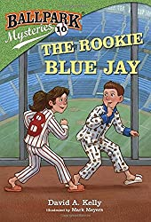 Ballpark Mysteries #10: The Rookie Blue Jay (Stepping Stone Books)
