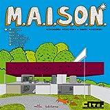 MAISON : maisons, abris, immeubles surprenants, orignaux et novateurs | Mizielinska, Aleksandra. Auteur