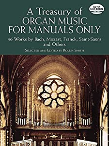 A Treasury Of Organ Music For Manuals Only