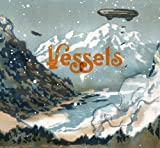 Vessels: White Fields and Open Devices (Audio CD)
