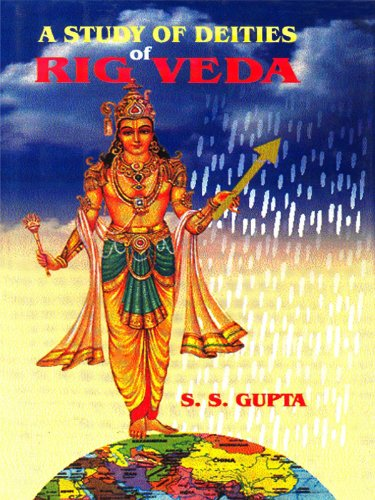 A Study Of Deities Of Rig Veda (English Edition)