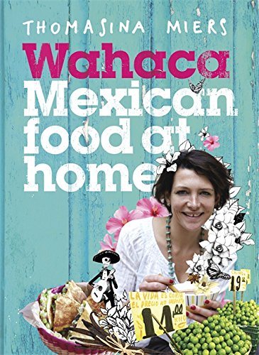 Wahaca - Mexican Food at Home