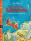 Der kleine Drache Kokosnuss auf der Suche nach Atlantis: Schulausgabe 5 (Schulausgaben, Band 5)