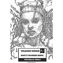 Yolandi Visser Adult Coloring Book: Die Antwoord Vocal and Cute Rapper, Talented ZEF Promoter