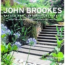 John Brookes: Garden and Landscape Designer
