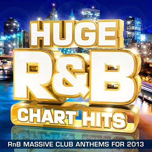 Huge R&B Chart Hits - RnB Mass...