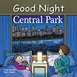 Good Night Central Park (Good Night Our World Series)