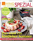 Living at Home spezial 15: Köstlicher Sommer