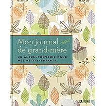 Mon journal de grand-mère
