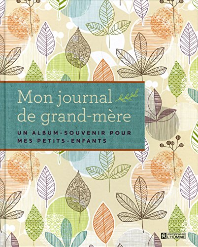 Mon journal de grand-mre