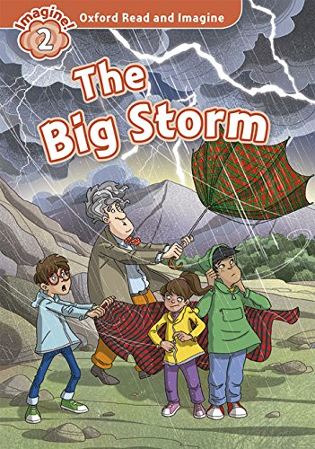 Oxford Read and Imagine: Oxford Read & Imagine 2 The Big Storm Pack - 9780194722865