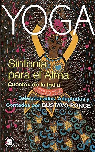 SINFONÍA PARA EL ALMA: Cuentos de la India eBook: GUSTAVO ...