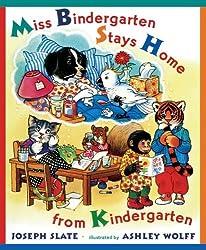 Miss Bindergarten Stays Home From Kindergarten (Turtleback School & Library Binding Edition) (Miss Bindergarten Books (Pb)) by Joseph Slate (2004-02-01)