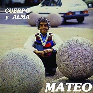 Eduardo Mateo - Cuerpo y Alma