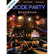 Suicide Party: #Save Dave [OV]