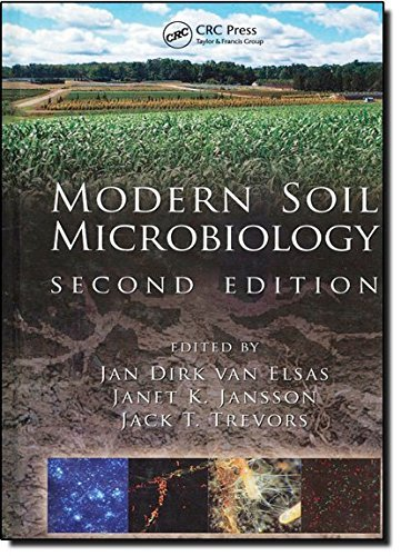 Modern Soil Microbiology, Second Edition (Books in Soils, Plants, and the Environment) (2006-12-21) par unknown