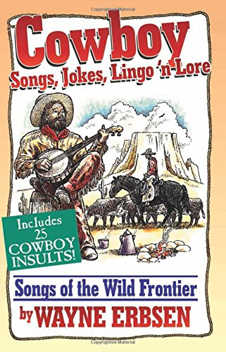 Erbsen Cowboy Songs Jokes Lingo N'Lore Bam Book