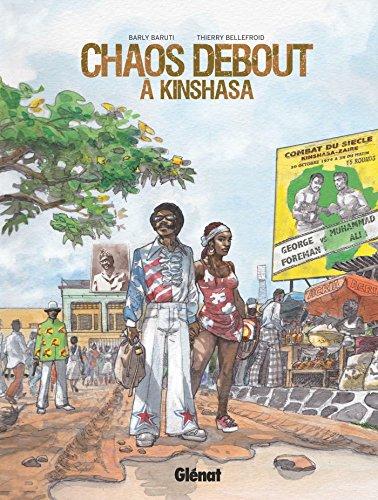 Chaos debout à Kinshasa | Bellefroid, Thierry - Scénariste