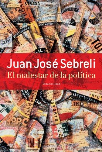 El malestar de la política por Juan José Sebreli