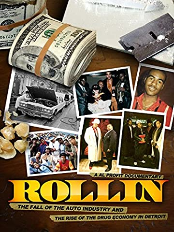 Rollin: The Fall of the Auto Industry and the rise of the Drug Economy in Detroit [OV]