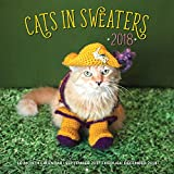 Cats in Sweaters 2018: 16 Month Calendar Includes September 2017 Through December 2018 (Calendars 2018)