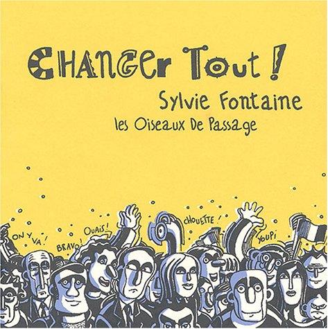 Changer Tout !