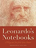 Leonardo's Notebooks: Writing and Art of the Great Master (Notebook Series)