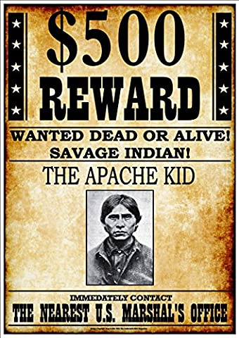 '$500 REWARD - WANTED DEAD OR ALIVE! - SAVAGE INDIAN! - THE APACHE KID' - Fantastic A4 Glossy Art Print Exclusive to The Andromeda Print Emporium!