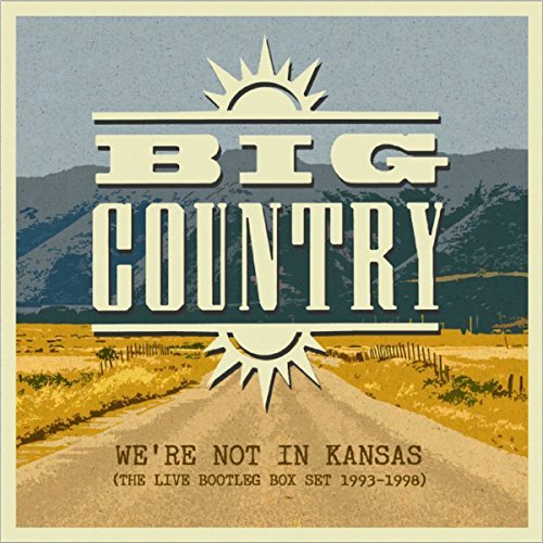 Big Country / Not in Kansas: The Live Bootleg Box Set 1993-1998