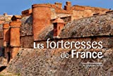 Forteresses de France