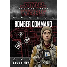 Star Wars: The Last Jedi: Bomber Command