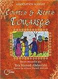 contes et r?cits touaregs contes r?cits proverbes et paroles de sages de la r?gion de l azawagh nord niger
