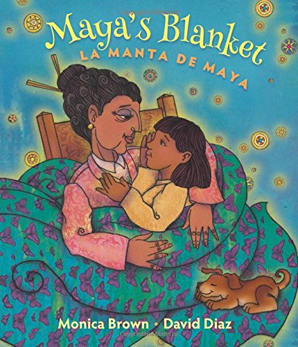 Maya's Blanket/La Manta de Maya por Monica Brown