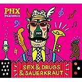 Sex & Drugs & Sauerkraut