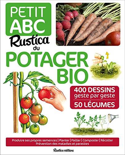 Petit ABC Rustica du potager bio par Rosenn Le Page