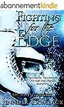Fighting for the Edge (Edge Series Bo...