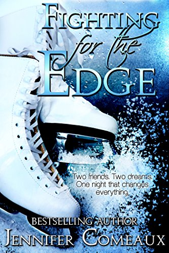 Fighting for the Edge (Edge Series Book 3) (English Edition) por Jennifer Comeaux