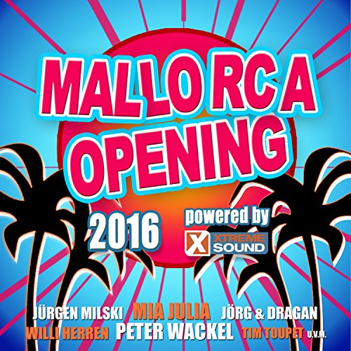 Mallorca Opening 2016 powered by Xtreme Sound