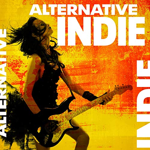 Alternative Indie [Explicit]