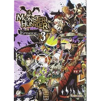 Monster Hunter Episode: 3