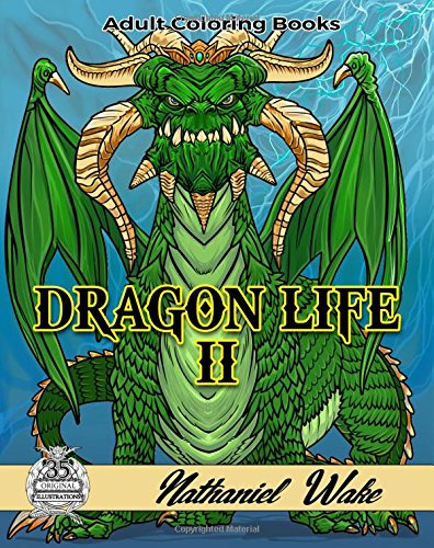 Dragon Life II: Ultimate Dragon Coloring Book