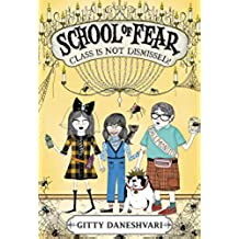 School of Fear: Class Is Not Dismissed! (English Edition)