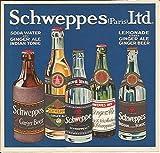 Ancienne publicité SCHWEPPES ( Paris ) Ltd * soda, ginger ale, indian tonic, lemonade, ginger beer