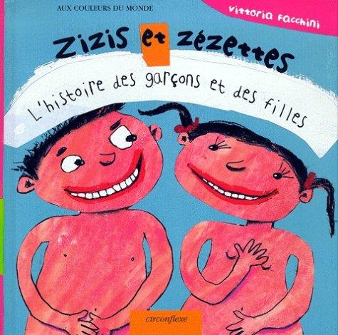 """<a href=""""/node/1142"""">Zizis et zézettes, l'histoire des garçons et des filles</a>"""